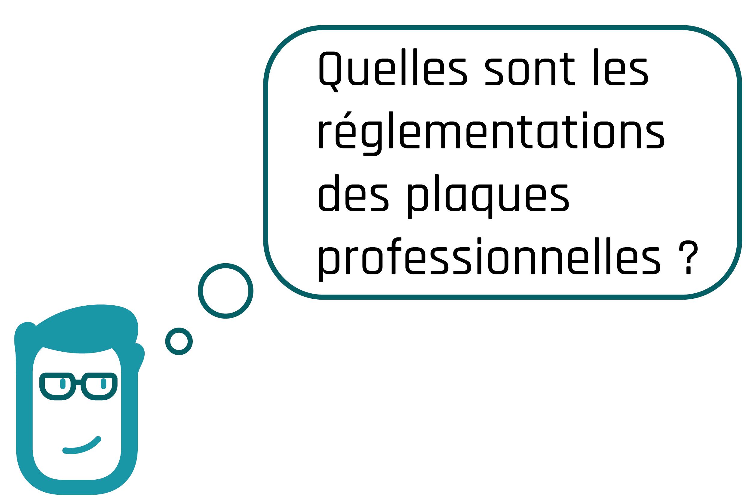 réglementations plaques professionnelles